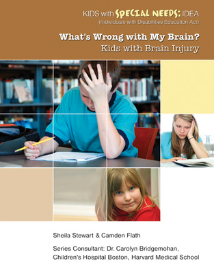 What's Wrong With My Brain? Kids With Brain Injury