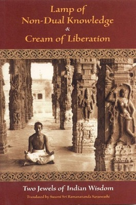 Lamp of Non-Dual Knowledge and Cream of Liberation
