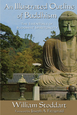 An Illustrated Outline of Buddhism