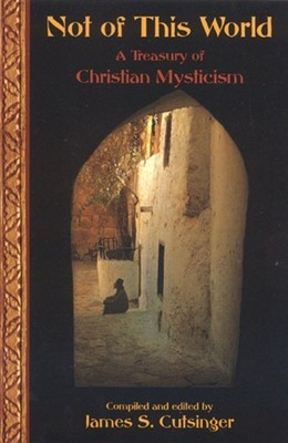 Not Of This World: A Treasury Of Christi