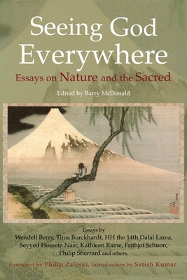 Seeing God Everywhere: Essays On Nature