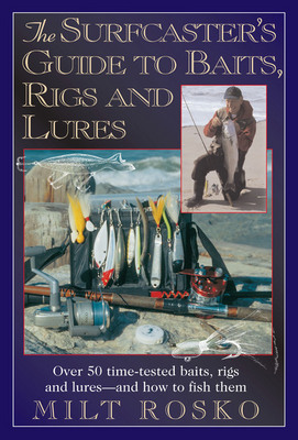Surfcaster's Guide To Baits Rigs and Lures