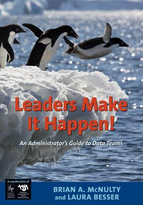 Leaders Make It Happen!