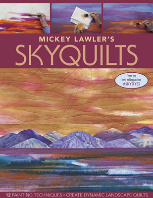 Mickey Lawler's SkyQuilts