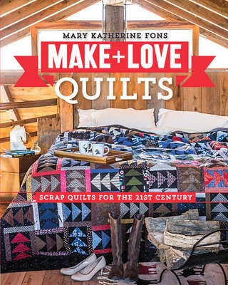 Make and Love Quilts