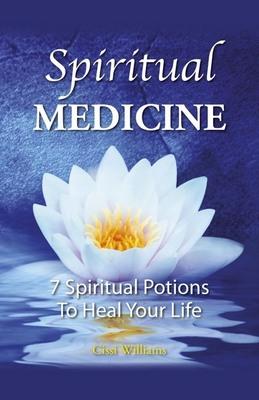 Spiritual Medicines