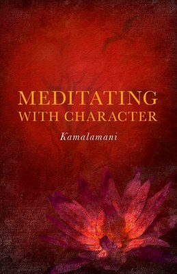 Meditating With Character