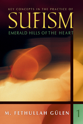 Key Concepts In Practice Of Sufism Vol 1
