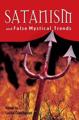 Satanism And False Mystical Trends
