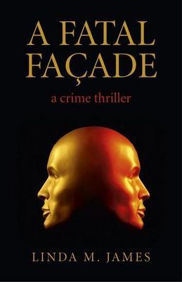 A Fatal Facade