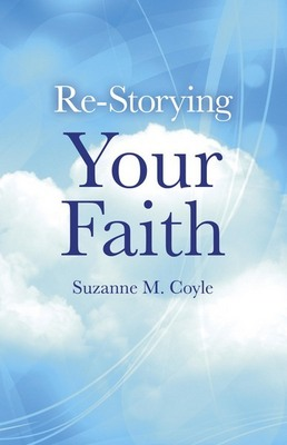 Re-Storying Your Faith