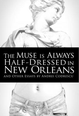 The Muse Is Always Half-Dressed in New Orleans