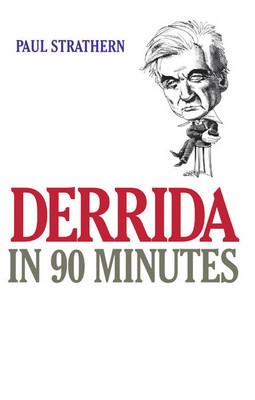 Derrida in 90 Minutes