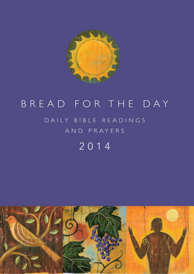 Bread for the Day 2014