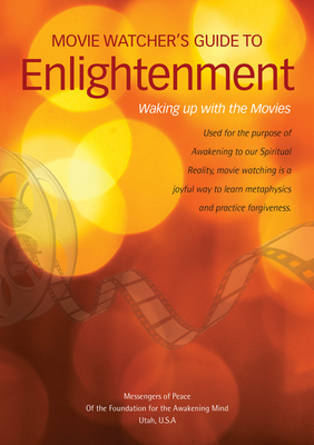The Movie Watcher's Guide to Enlightenment