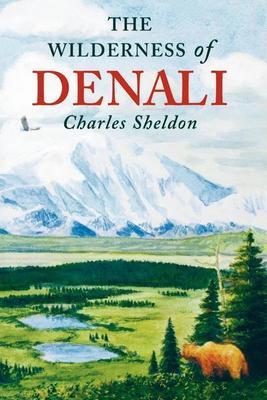The Wilderness of Denali