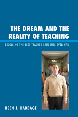 The Dream and the Reality of Teaching