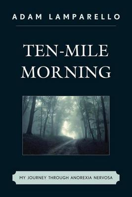 Ten-Mile Morning