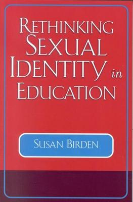 Rethinking Sexual Identity in Education