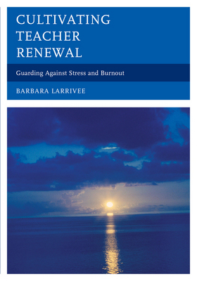 Cultivating Teacher Renewal