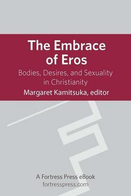The Embrace of Eros