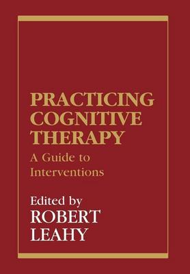 Practicing Cognitive Therapy