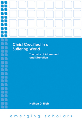 Christ Crucified in A Suffering World