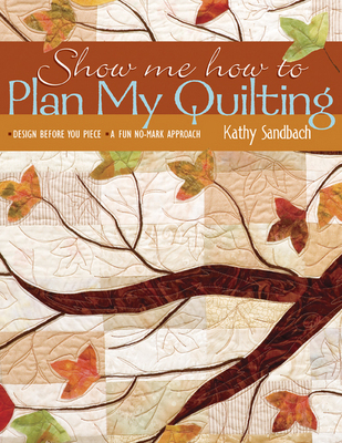 Show Me How To Plan My Quilting