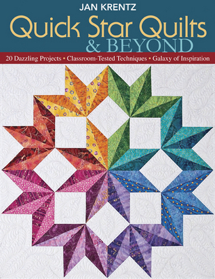 Quick Star Quilts and Beyond