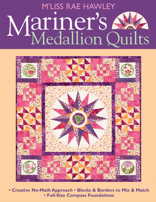 Mariners Medallion Quilts