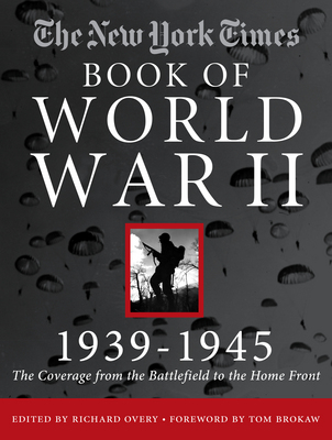 The New York Times Book of World War II 1939-1945