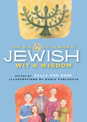 The Big Little Book of Jewish Wit and Wisdom
