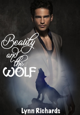 Beauty and the Wolf (BBW EROTICA) (BBW PARANORMAL EROTICA)