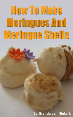How To Make Meringues And Meringue Shells
