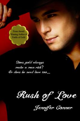 Rush of Love (Story 1 in the Klondike Gold Rush Series)