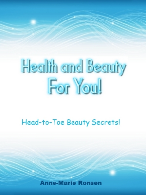Health and Beauty for YOU!