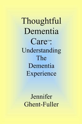 Thoughtful Dementia Care
