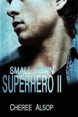Small Town Superhero II