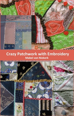 Crazy Patchwork With Embroidery