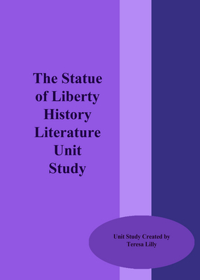 The Statue of Liberty History Literature Unit Study