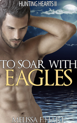 To Soar With Eagles(Werewolf Romance - Paranormal Romance)