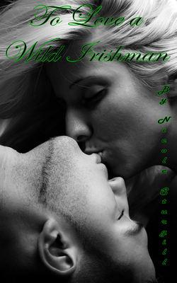 To Love A Wild Irishman