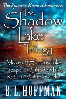The Shadow Lake Trilogy