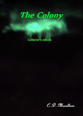 The Colony Collector's Edition