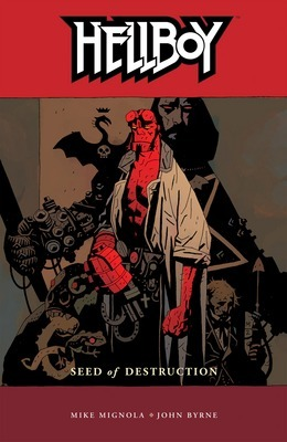 """Cover of """"Hellboy: Seed of Destruction"""" by Mike Mignola"""